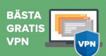 De 7 bästa FAKTISKT GRATIS VPN-tjänsterna 2019 - som är säkra att använda