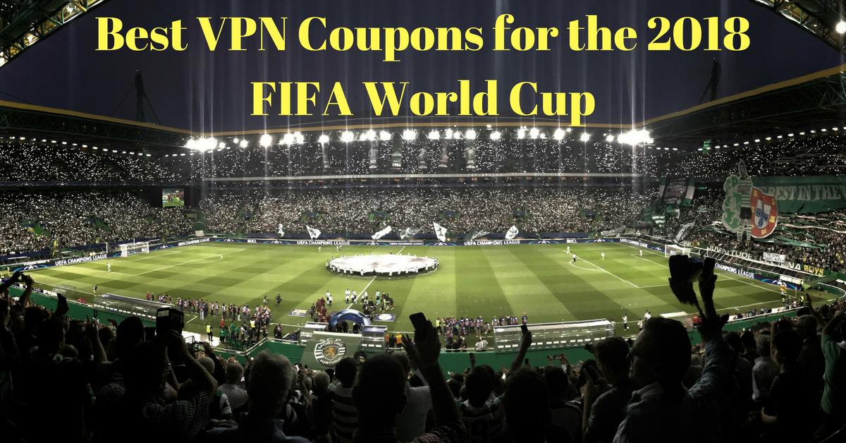 Bästa VPN-kupongerna för fotbolls-VM 2018
