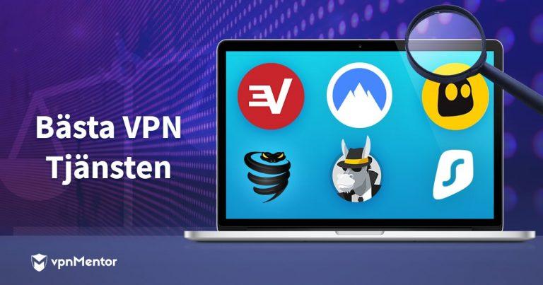 Bästa VPN-tjänsterna för Sverige