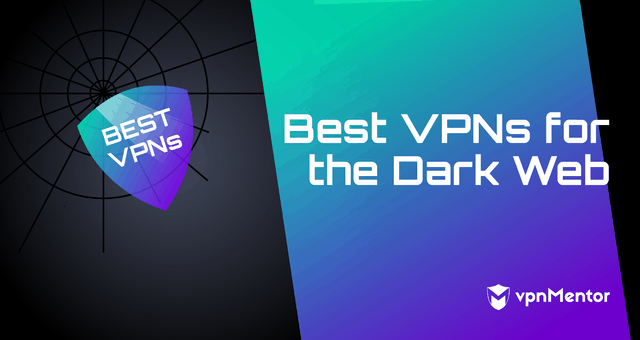 VPNs for the Dark Web